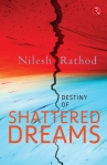 EtherealJinxed|Book Review | Destiny of Shattered Dreams by Nilesh Rathod